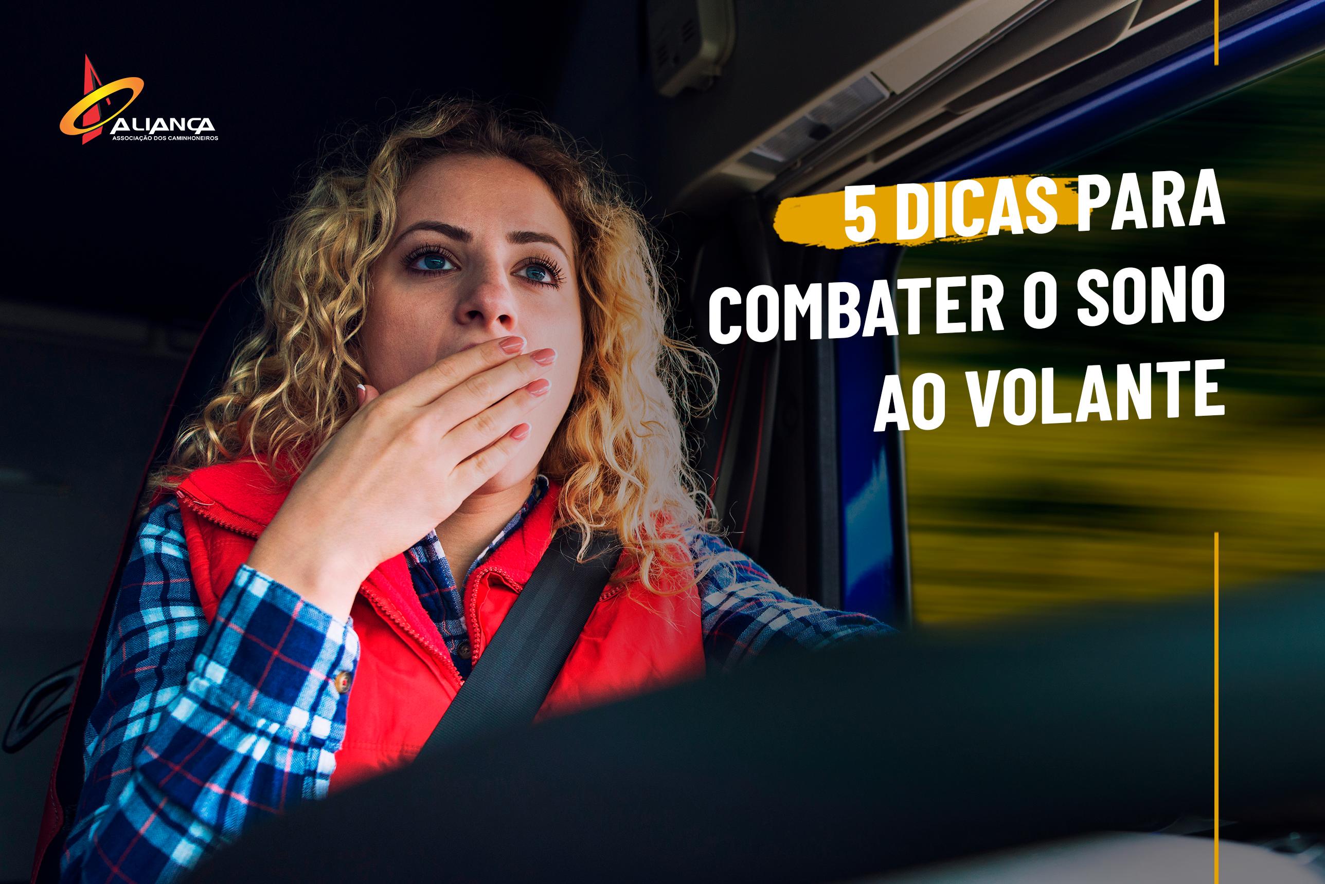 5 dicas para combater o sono ao volante
