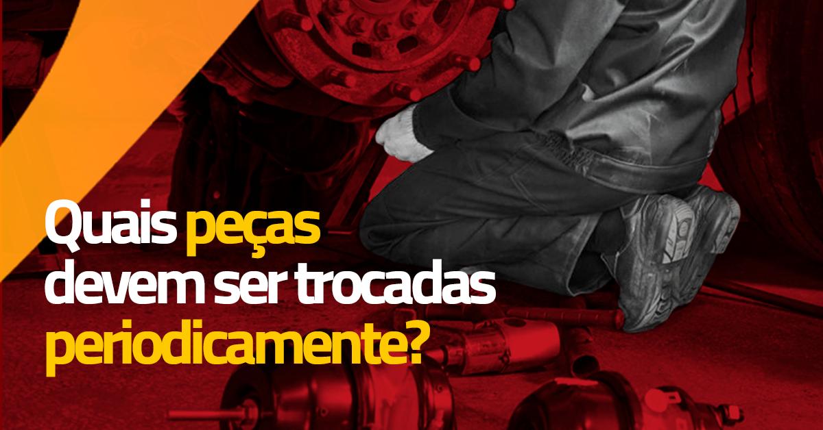 Troca de peças do caminhão: quais devem ser trocadas periodicamente?