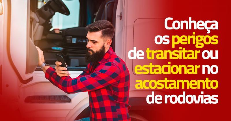 Conheça os perigos de transitar ou estacionar no acostamento de rodovias