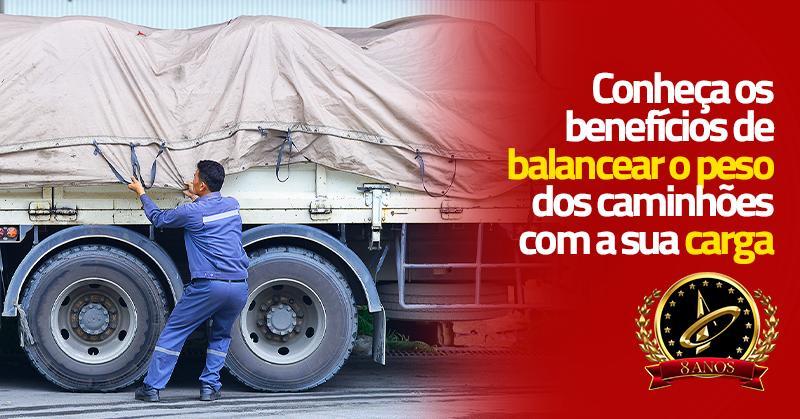 Conheça os benefícios de balancear o peso dos caminhões com a sua carga