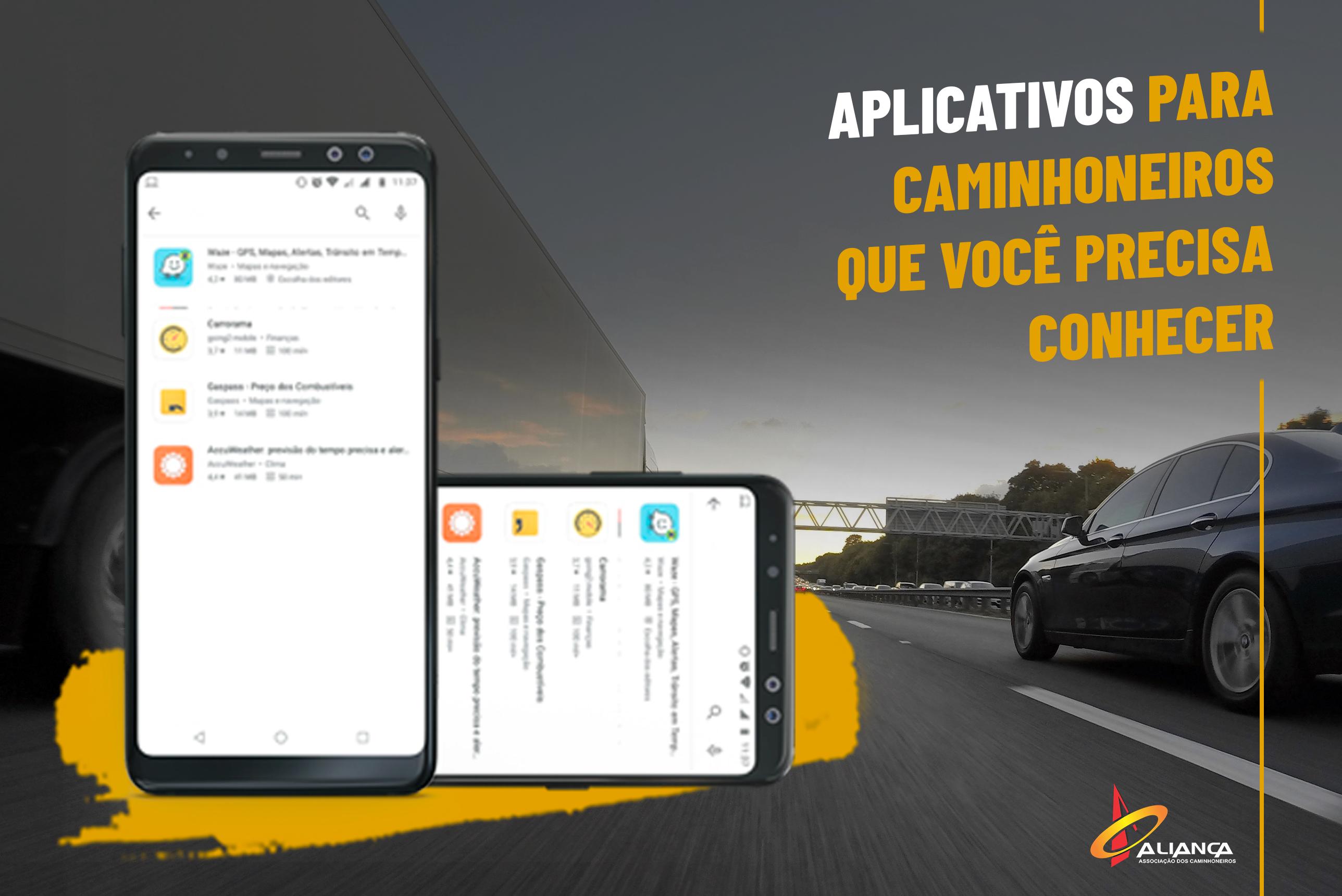 Conheça os aplicativos que vão facilitar seu dia a dia nas estradas